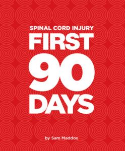 Spinal Cord Injury: First 90 Days by Sam Maddox: A Review