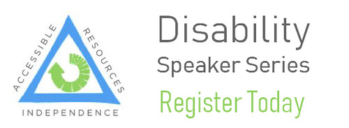 Accessible Resources Independence 3-Part SCI Speaker Series
